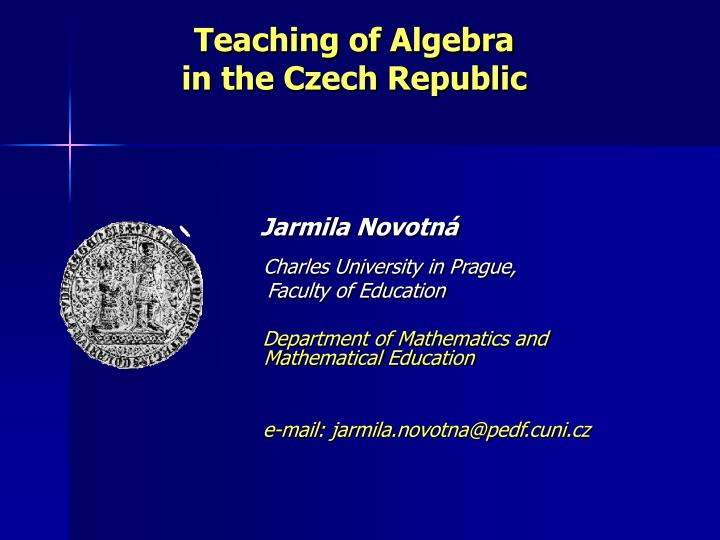 teaching of algebra in the czech republic n.