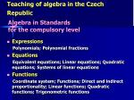 teaching of algebra in the czech republic5