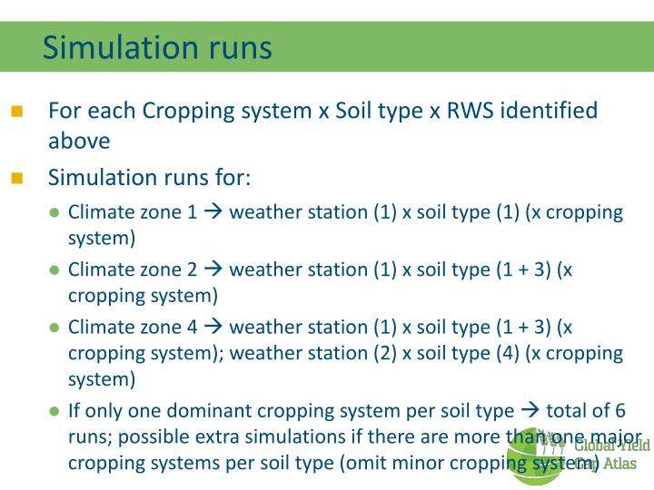 Simulation runs
