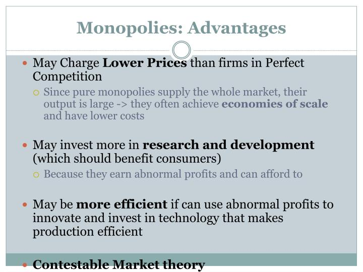 Monopolies: Advantages