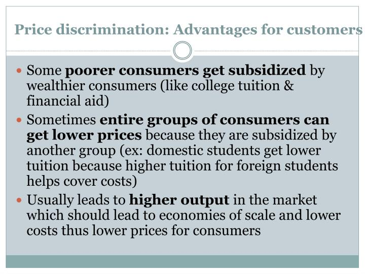 Price discrimination: Advantages for customers