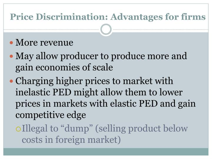 Price Discrimination: Advantages for firms