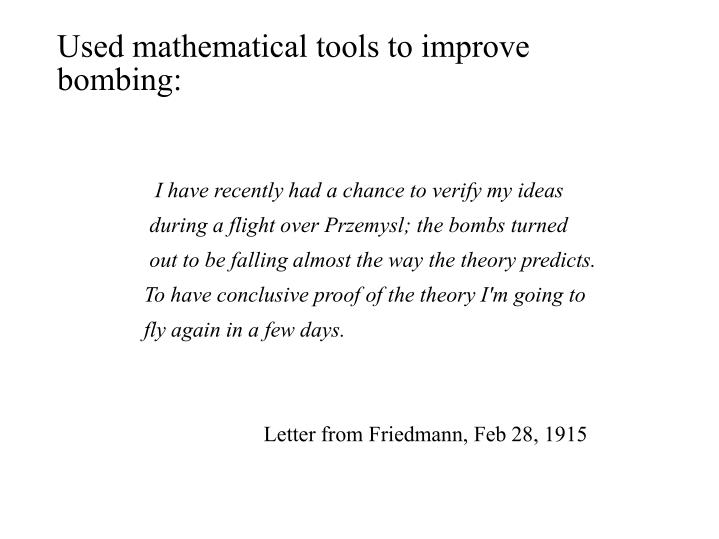 Used mathematical tools to improve      bombing:
