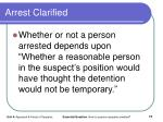 arrest clarified