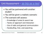 unit assessment as big as a test