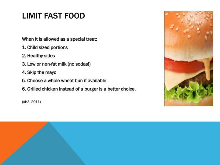Limit fast food