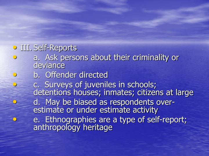 III.Self-Reports