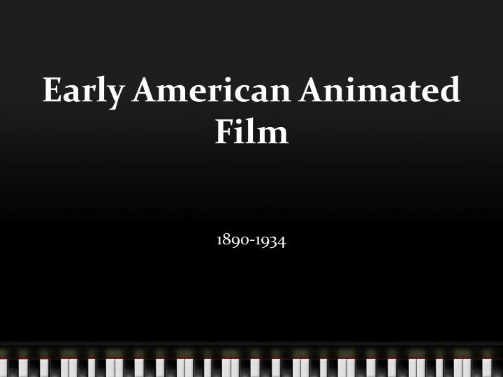 early american animated film n.