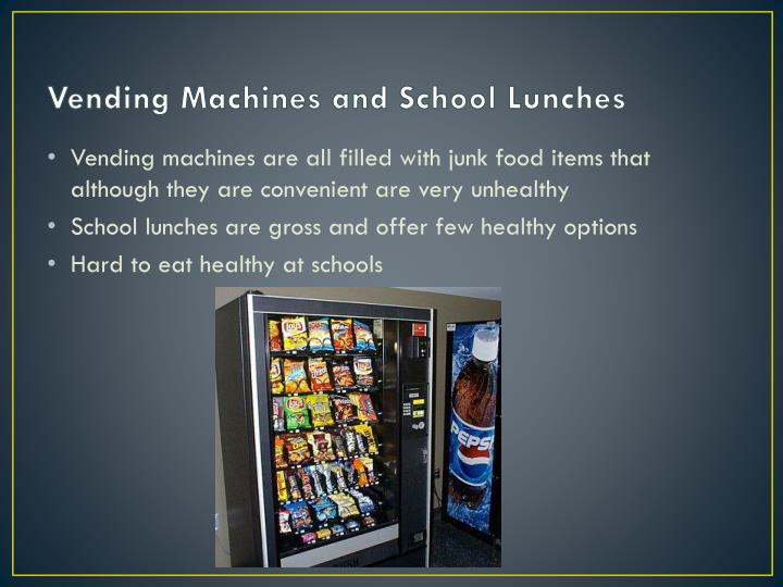 Vending Machines and School Lunches
