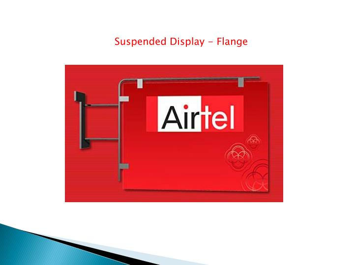 Suspended Display - Flange