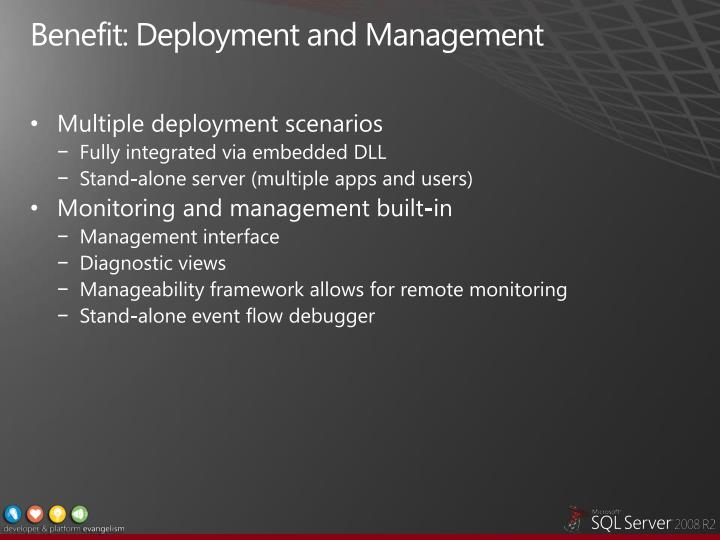 Benefit: Deployment and Management