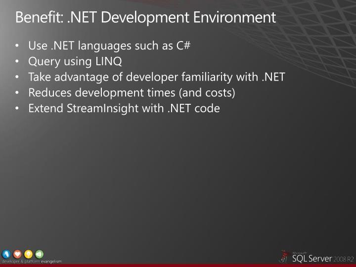 Benefit: .NET Development Environment