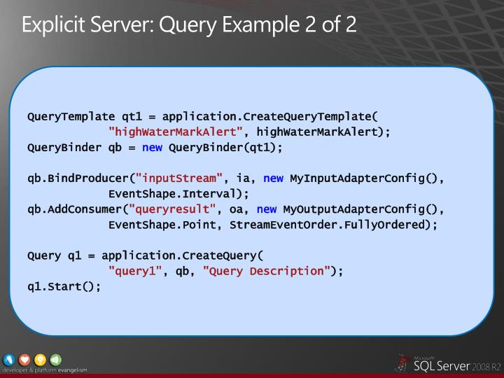 Explicit Server: Query Example 2 of 2