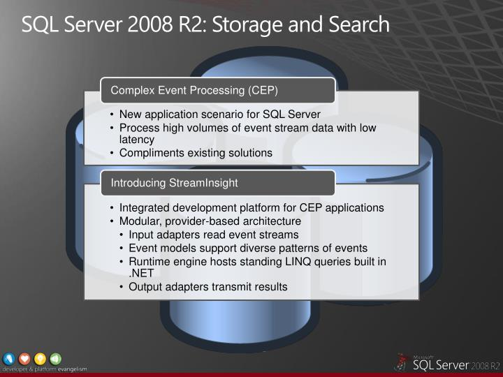 SQL Server 2008 R2: Storage and Search