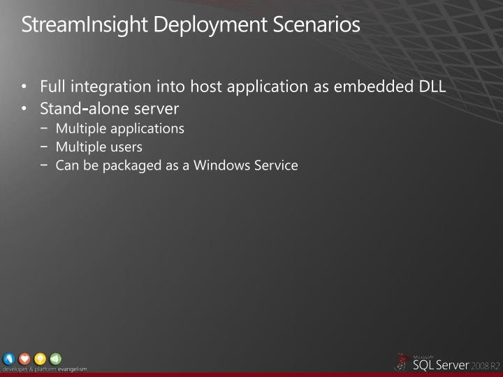 StreamInsight Deployment Scenarios