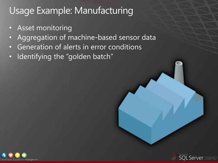 Usage Example: Manufacturing