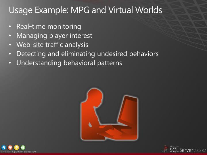 Usage Example: MPG and Virtual Worlds