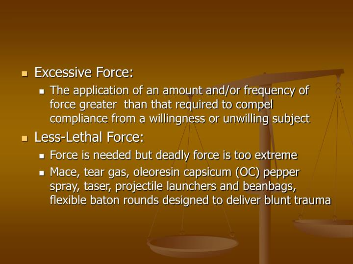 Excessive Force: