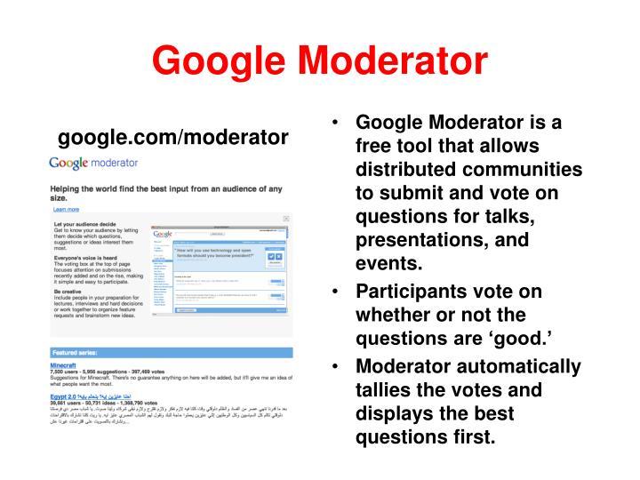 Google Moderator