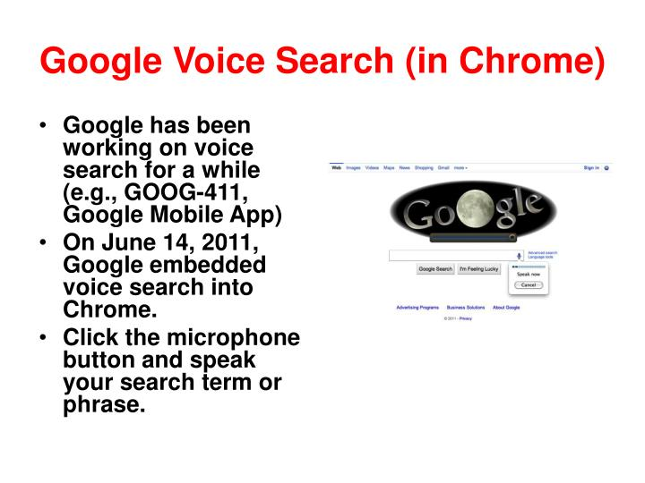 Google Voice Search (in Chrome)