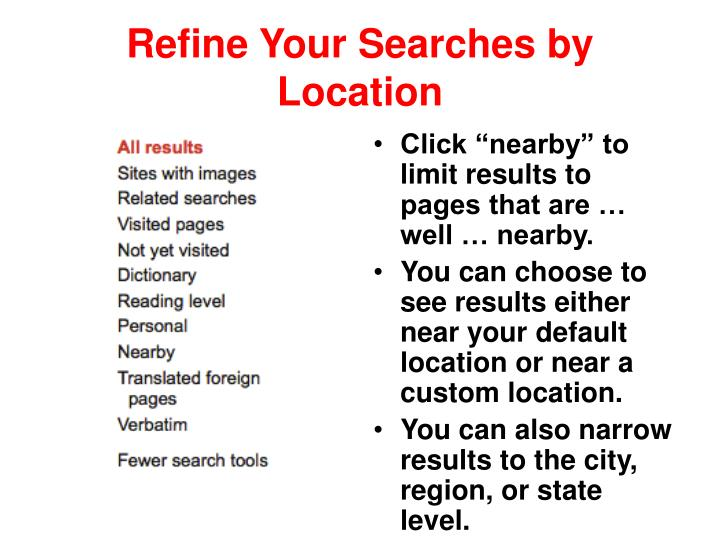 Refine Your Searches by Location