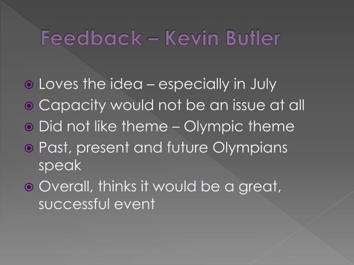 Feedback – Kevin Butler