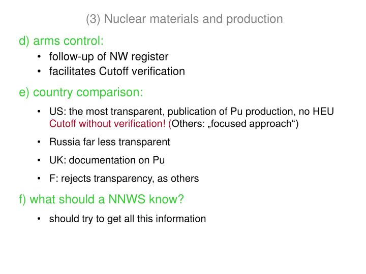 (3) Nuclear materials and production