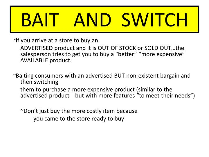 BAIT   AND  SWITCH