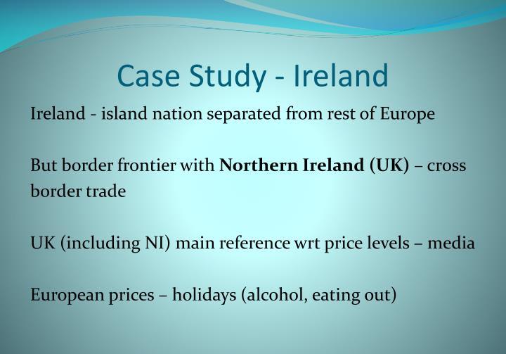 Case Study - Ireland
