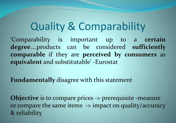 Quality & Comparability