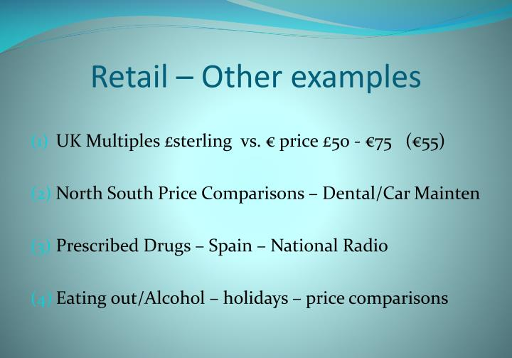 Retail – Other examples