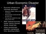 urban economic disaster