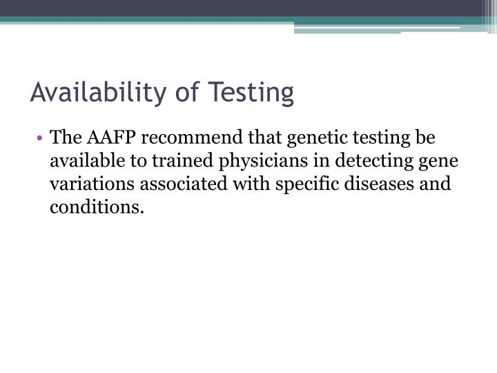 Availability of testing