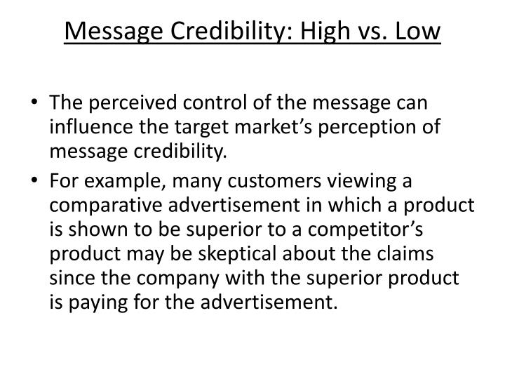 Message Credibility: High vs. Low