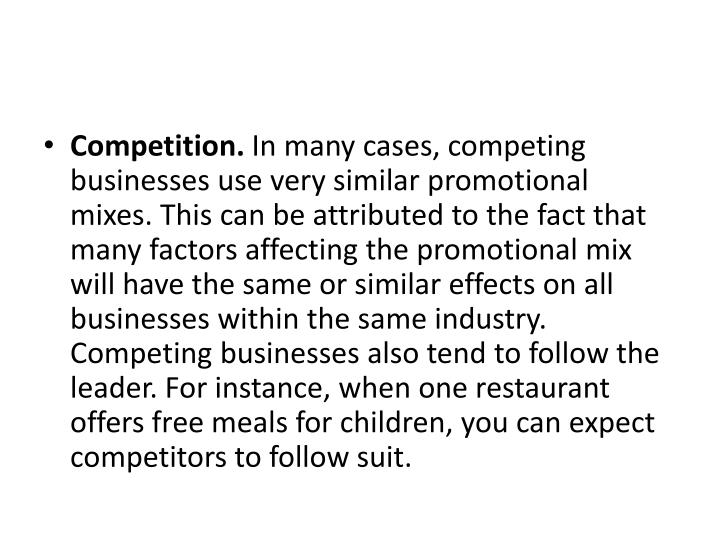 Competition.