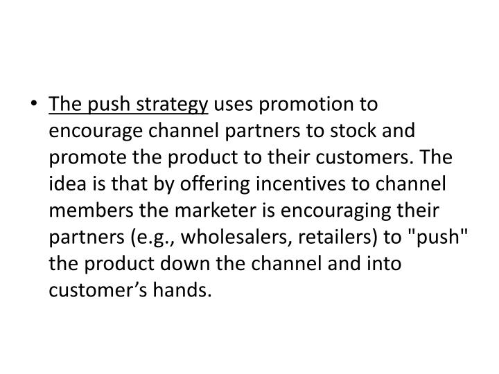 The push strategy