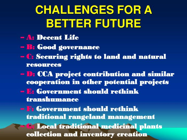 CHALLENGES FOR A BETTER FUTURE