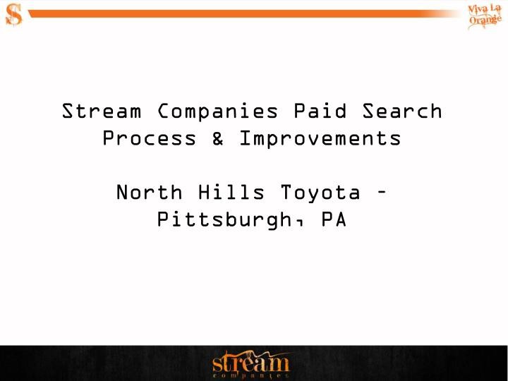Stream Companies Paid Search Process & Improvements