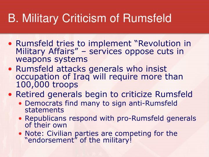 B. Military Criticism of Rumsfeld