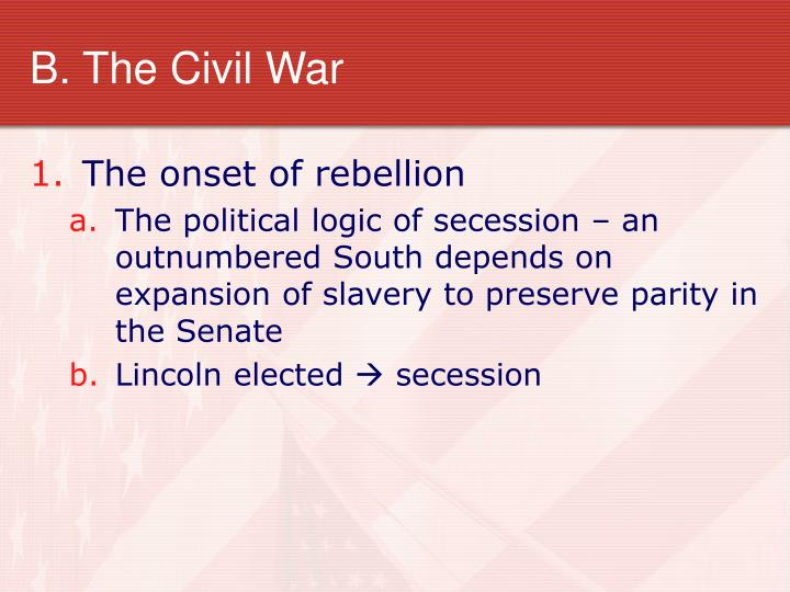 B. The Civil War