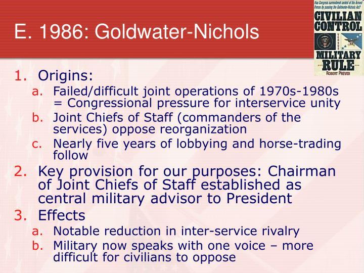 E. 1986: Goldwater-Nichols