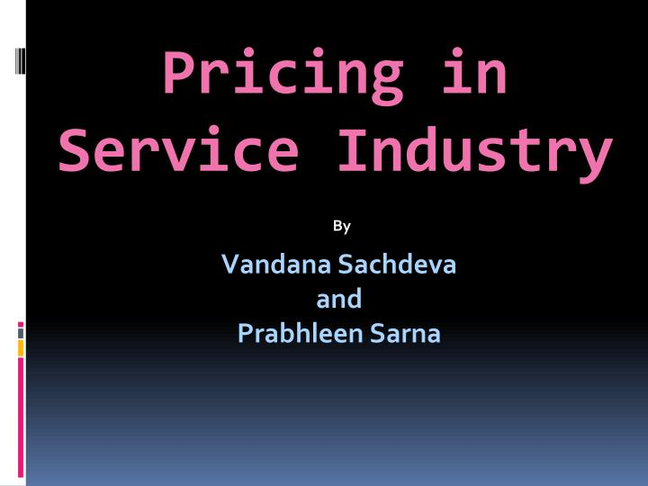pricing in service industry n.