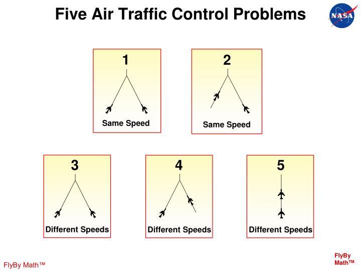 Five Air Traffic Control Problems