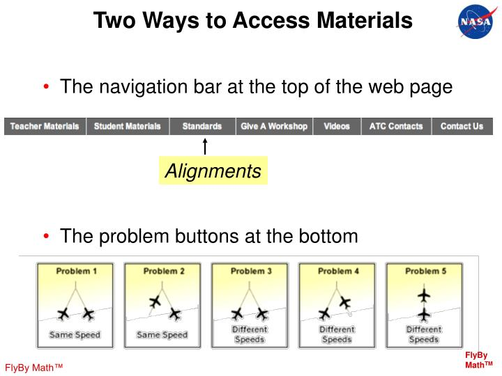 Two Ways to Access Materials