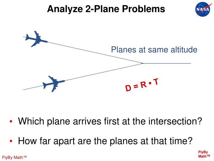 Analyze 2-Plane Problems