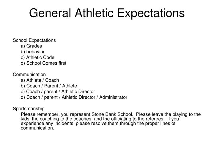 General Athletic Expectations