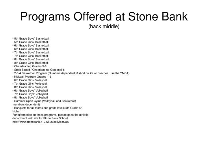 Programs Offered at Stone Bank