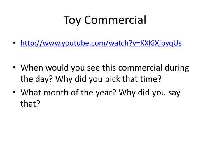 Toy Commercial