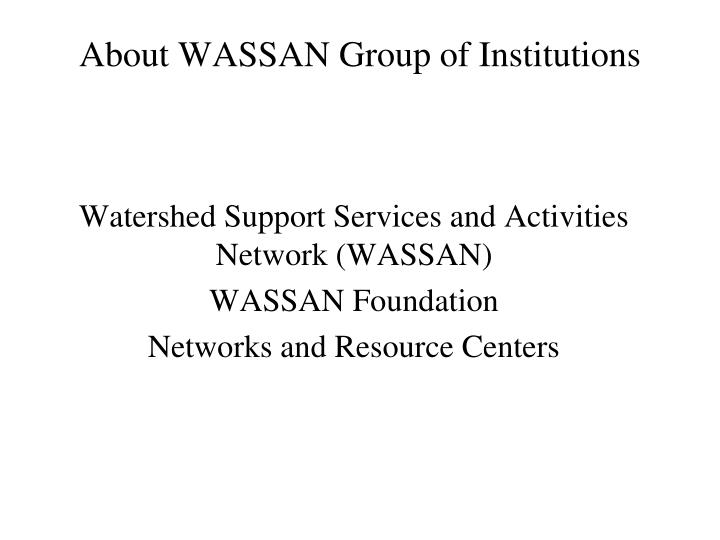 About wassan group of institutions