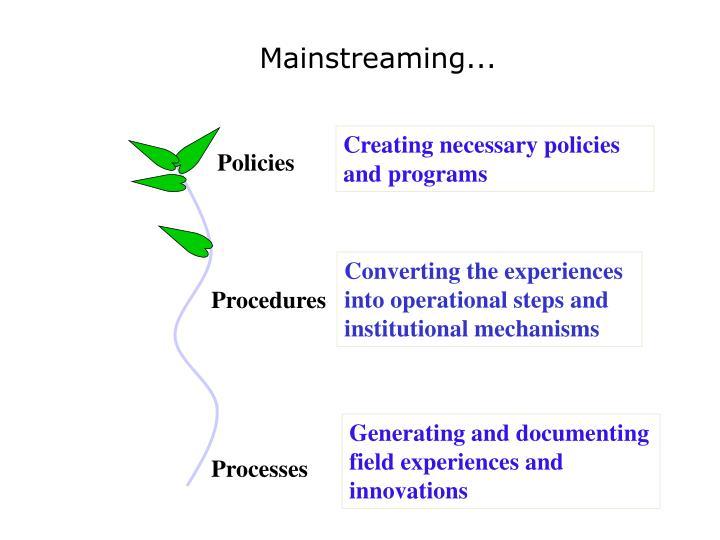 Mainstreaming...